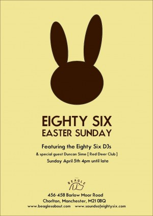 Eighty Six DJs Easter Sunday vinyl-only soundtrack