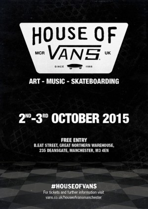 House of Vans heading to Manchester in October 2015